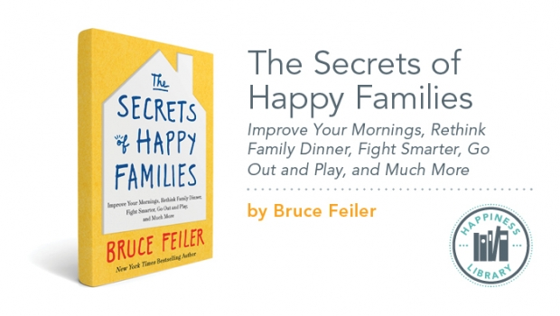 Library—The Secrets of Happy Families | Live Happy Magazine