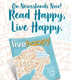 Bookazine on newsstands now! Read Happy, Live Happy.