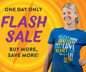 One Day Only. FLASH SALE. Buy More, Save More!