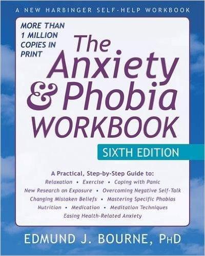 Anxiety and Phobia Workbook